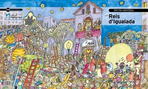 Petita història del Reis d'Igualada